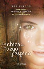 la chica de fuego y espino (ebook)-rae carson-9788448005924