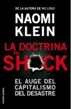 la doctrina del shock: el auge del capitalismo del desastre-naomi klein-9788449323454