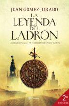 la leyenda del ladrón (ebook)-juan gomez-jurado-9788408008644