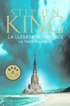 la llegada de los tres (la torre oscura ii)-stephen king-9788499083834