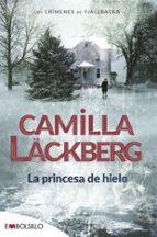 la princesa de hielo (serie fjällbacka 1)-camilla lackberg-9788415140054