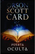 la puerta oculta-orson scott card-9788445000014