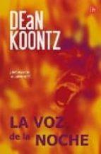 la voz de la noche-dean koontz-9788466310444