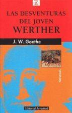 las desventuras del joven werther-johann wolfgang von goethe-9788426134134