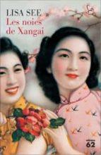 les noies de xangai-lisa see-9788429767094