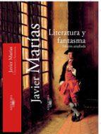 literatura y fantasma-javier marias-9788420442464