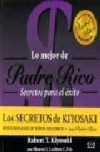 secretos para el exito: lo mejor de padre rico-robert t. kiyosaki-sharon l. lechter-9789876120364