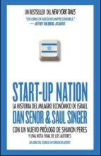 start-up nation: la historia del milagro economico de israel-dan senor-saul singer-9788461573844