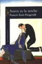 suave es la noche-francis scott fitzgerald-9788420426174