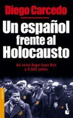 un español frente al holocausto-diego carcedo-9788484603474