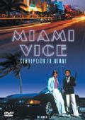 MIAMI VICE - CORRUPCION EN MIAMI VOLUMEN 1